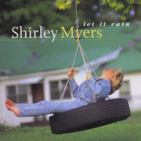 Let It Rain — Shirley Myers