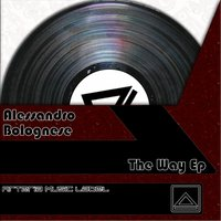 The Way EP — Alessandro Bolognese