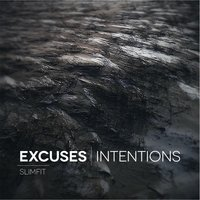 Excuses | Intentions — Slimfit