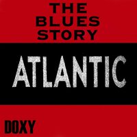 The Blues Story Atlantic — сборник