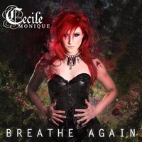 Breathe Again — Cecile Monique