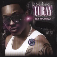 My World — Turay Mederic