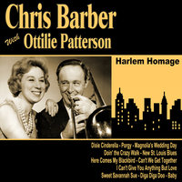 Harlem Homage — Ottilie Patterson, Chris Barber, Chris Barber and Ottilie Patterson