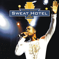 Sweat Hotel Live — Keith Sweat
