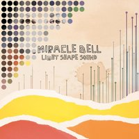 Light Shape Sound — Miracle Bell
