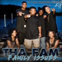 Family issues — Tha Fam