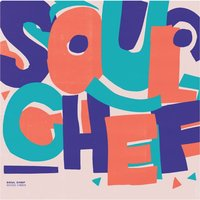 Good Vibes — Soulchef