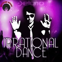 Irrational Dance — Delyno