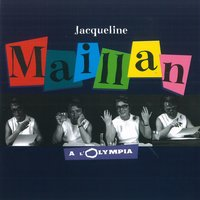 A L'olympia — Jacqueline Maillan