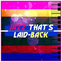 Jazz That's Laid Back — сборник