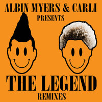 The Legend — Albin Myers, Carli