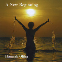 A New Beginning — Hannah Oliha
