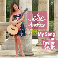 My Song for Taylor Swift - Single — Jolie Montlick
