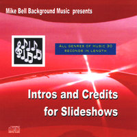 Intros and Credits for Slideshows — Mike Bell