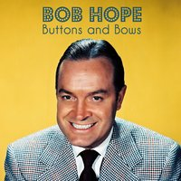 Buttons and Bows — Bob Hope