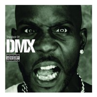 The Best Of DMX — DMX