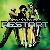 Restart — Brooklyn Bounce