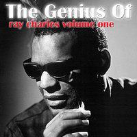 The Genius Of Ray Charles Vol 1 — Ray Charles