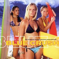 Blue Crush Soundtrack — сборник