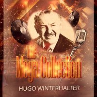 The Mega Collection — Hugo Winterhalter