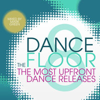 The Dance Floor, Vol. 8 — Mark Green