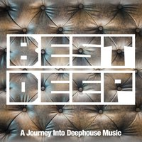 Best Deep (A Journey into Deephouse Music) — сборник