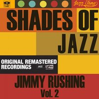 Shades of Jazz — Jimmy Rushing
