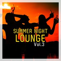 Summer Night LOUNGE, Vol. 3 — сборник