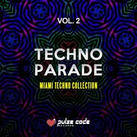 Techno Parade, Vol. 2 — сборник