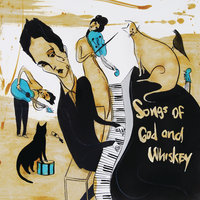 Songs of God and Whiskey — The Airborne Toxic Event