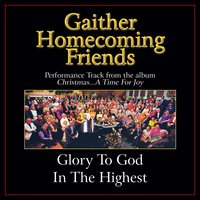 Glory to God in the Highest Performance Tracks — Bill & Gloria Gaither