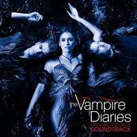 Original Television Soundtrack The Vampire Diaries — сборник
