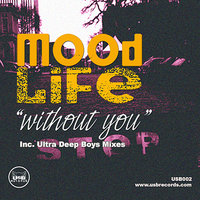 Without You — Mood Life