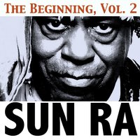The Beginning, Vol. 2 — Sun Ra