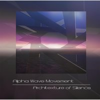Architexture of Silence — Alpha Wave Movement