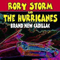 Brand New Cadillac — Rorry Storm And The Hurricanes