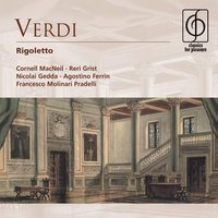 Verdi: Rigoletto - Opera in three acts — Francesco Molinari Pradelli, Джузеппе Верди