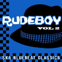 Rudeboy - Ska Bluebeat Classics, Vol. 2 — Buster's Group