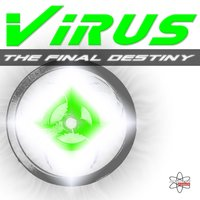 The Final Destiny — Virus