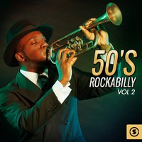 50's Rockabilly, Vol. 2 — сборник