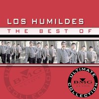 The Best Of - Ultimate Collection — Los Humildes