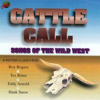 Cattle Call Songs of the Wild West — The Sons Of The Pioneers