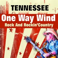 One Way Wind — Tennessee