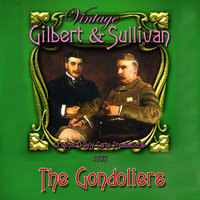 Gilbert & Sullivan - The Gondoliers (1927) — сборник