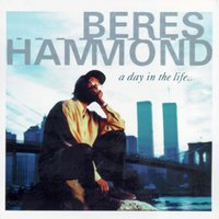 A Day In The Life — Beres Hammond