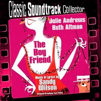 The Boy Friend — Anton Coppola, Sandy Wilson, Broadway Royale Theatre Orchestra, Broadway Royale Theatre Chorus