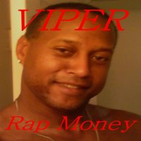 Rap Money — Viper