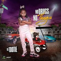 No Drugs No Thugs — Lil Tootie