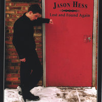 Lost and Found Again — Jason Hess