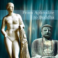 From Aphrodite To Buddha — сборник